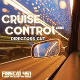 Firecat 451 Presents: Cruise Control Vol.6 [Directors Cut] - A Drum & Bass Mix Series