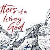 Letters of A Living God