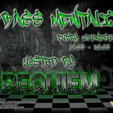Bass Mentality Hosted By Requiem (Week 8)