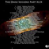 The Omni Sessions Part XLIX