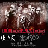 Mix Febrero - Llegamos a la Disco [B-Mix]