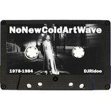 NoNewColdArtWave 1978-1984 mixtape C90