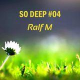 So Deep #04