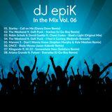 dJ epiK - In the Mix Vol. 06