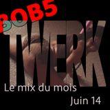 BOB5 - le mix du mois Juin 14