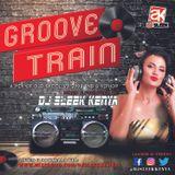 DJ SLEEK KENYA - GROOVE TRAIN 1