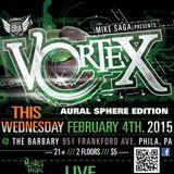 Vortex [Aural Sphere Edition] 2_5_2015 DJ set