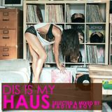 "HouseMix ""Dis is my Haus"" by Radikal Roy"