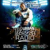 URBAN THREAT RADIO WITH DJ NRUFF (APRIL 4th 2014)