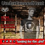 UnderGroundHeat - DJ AKA - Urban Warfare Crew - 08/01/18