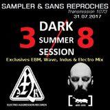 """RADIO S&SR Transmission n°1073 -- 31.07.2017 (Mixtape D.S.S. 2017 -3/8 """"EAR + ANT-ZEN"""")"""