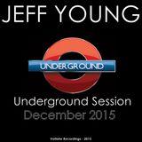 Underground Session - December 2015