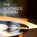 The Northside Session - Volume 13