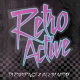 Retro Active - DJ Rampage & Jackin' Andy