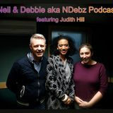 Neil & Debbie (aka NDebz) Podcast #004 - 'Music & fashion!' feat. Judith Hill