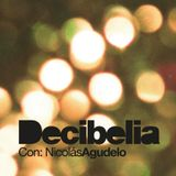 Decibelia con Nicolas Agudelo - Episodio 7
