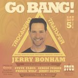 Jerry Bonham at Go BANG!, October 2019