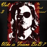 Fresno BoB Vol. 3 On Bush demand Electro Dance Mix