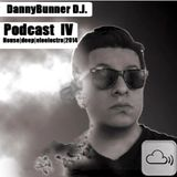 Podcast 4 By DannyBunner July|2014