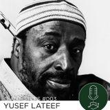 Giant Steps #003: Yusef Lateef