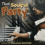 That Soulful Party 11