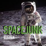 SPACEJUNK EPISODE 11