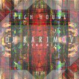 DJ KARIMOV - Tech House Promo Mix (Afterparty «Iguana» Club)