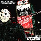first quarter slaughter hosted by dj stratagee artist who appeared on utslthenetwork