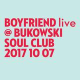 BOYFRIEND live @ Bukowski Soul Club / 2017 10 07
