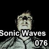 Sonic Waves podcast by Gavin Lucas 076