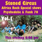 Stoned Circus Radio Show AFRO ROCK PSYCHE FUNK 70 vol.1 - July 2017