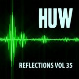 HUW - Reflections - Vol35 - Another Selection of Chilled Downtempo Beats