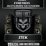 JTeKs Hard Force United Autumn session 2016