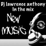 dj lawrence anthony in the mix 462