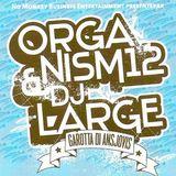 Organism & DJ Large - Garotta Di Ansjovis (2005)