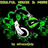 Soulful House & More May 2017 Vol 3