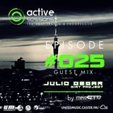 Active Sessions #025 Guest Mix Julio Cesar