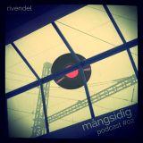 Rivendel - Mångsidig podcast #2 (live mix&jam 2015)