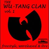 Wu-Tang Clan - Freestyle, Unreleased & Live - Vol. 1
