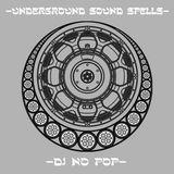 Underground Sound Spells part four