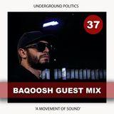 BAQOOSH | UP GUEST MIX 037
