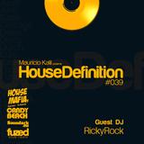 House Definition #039 - Guest DJ: RickyRock