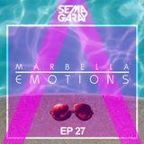 MARBELLA EMOTIONS EP.027 mixed by Sema Garay (DEEP HOUSE)