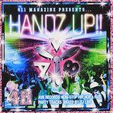 411 Magazine Presents... HANDZ UP !! Mixed by DJ LBR