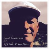 Relaxt House Mix by Prince Alec -original music only!