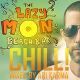 CHILL ! by ARI KARMA recorded live @THE LAZY MON , Puerto viejo, Costa Rica.