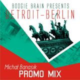 Michal Banasik Detroit - Berlin promo mix