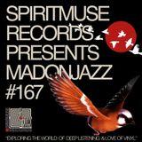 Spiritmuse Records presents MADONJAZZ 167: Deep Spiritual Sounds