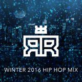 Regg Ruck - 2016 Winter Hip Hop MIx