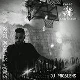 DJ Problems - 05 July 2020